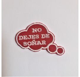 """Parche rojo """"No dejes de soñar"""""""